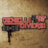 Senza Fine 98-09 di Gemelli Diversi