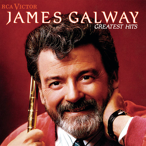 Play & Download James Galway Greatest Hits by James Galway | Napster