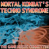 Play & Download Mortal Kombat's Techno Syndrome by The Game Music Committee | Napster