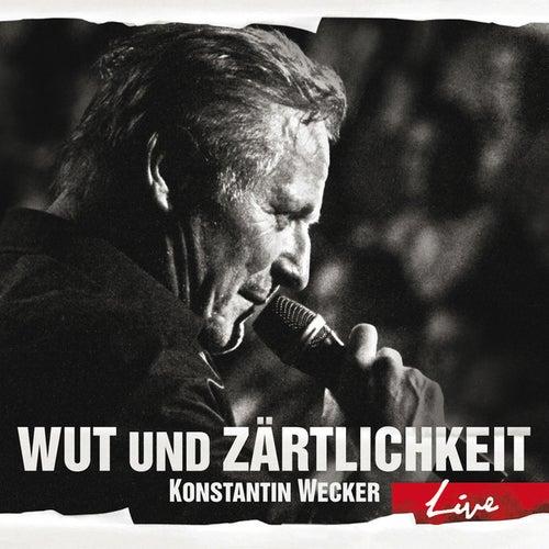 Play & Download Wut und Zärtlichkeit - LIVE by Konstantin Wecker | Napster
