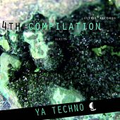 Play & Download Ya Techno Vol. 4 - EP by Various Artists | Napster