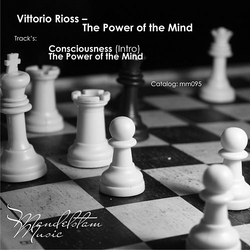 The Power of The Mind by Vittorio Rioss