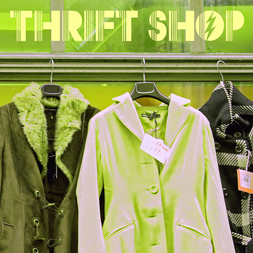 Play & Download Thrift Shop by The Thrift Shop | Napster