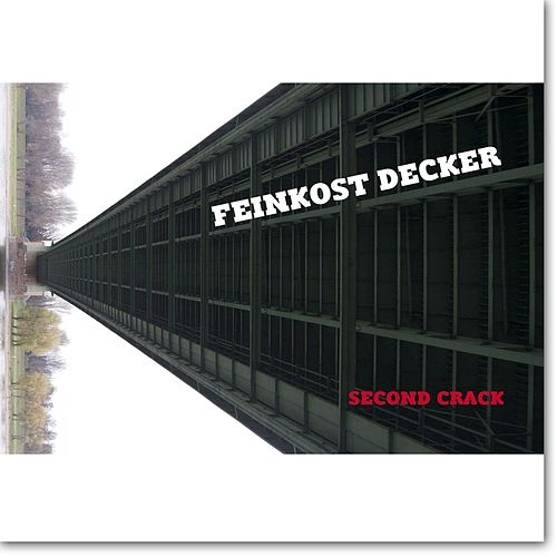 Play & Download Feinkost Decker: Second Crack by Sven Decker | Napster