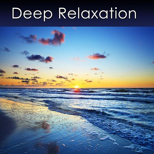 Play & Download Deep Relaxation by Dr. Harry Henshaw | Napster