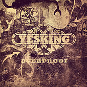 Overproof by Yes King