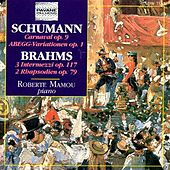 Play & Download Schumann & Brahms: Piano Works by Roberte Mamou | Napster