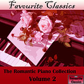 Favourite Classics: The Romantic Piano Collection, Vol. 2 by Various Artists