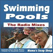 Play & Download Swimming Pools (Drank) the Radio Mixes - Includes New Clean Remix Tribute to Kendrick Lamar by Mama's Soap Shop | Napster