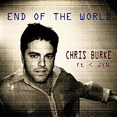 Play & Download End of the World (feat. Jyn) by Chris Burke (Children's) | Napster