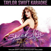Taylor Swift Karaoke: Speak Now by Karaoke: Taylor Swift