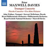 Maxwell Davies: Trumpet & Piccolo Concertos by Various Artists