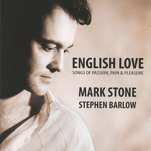 Play & Download English Love: Songs of Passion, Pain & Pleasure by Mark Stone | Napster