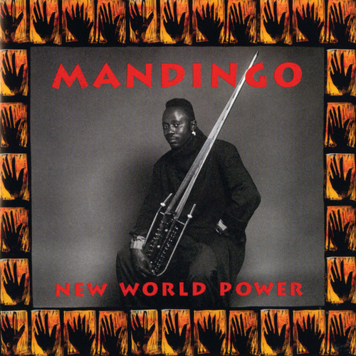 Play & Download New World Power by Mandingo | Napster