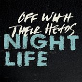 Nightlife by Off With Their Heads