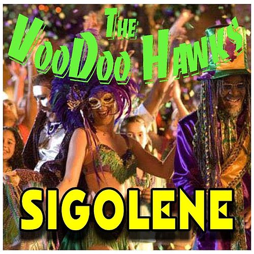Sigolene by The VooDoo Hawks