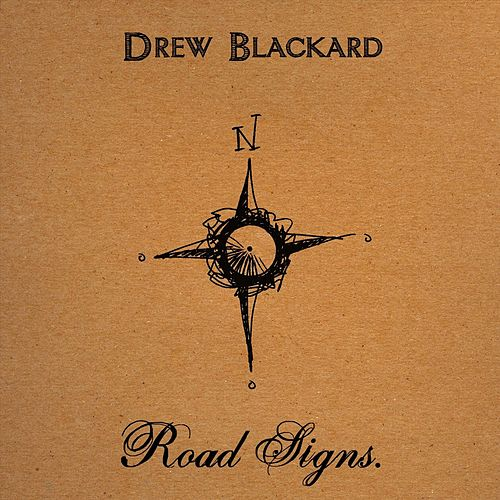 Play & Download Road Signs by Drew Blackard | Napster
