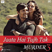 Play & Download Jaata Hai Tujh Tak by Pritam | Napster