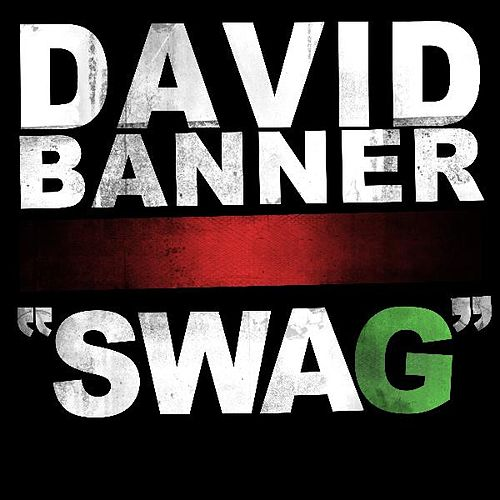'Swag' Clean by David Banner