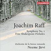 Play & Download Raff: Symphony No. 2 - 4 Shakespeare Preludes by Swiss Romande Orchestra | Napster