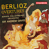 Play & Download Berlioz: Overtures by Bergen Philharmonic Orchestra | Napster