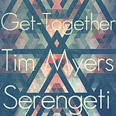 Play & Download Get-Together by Tim Myers | Napster