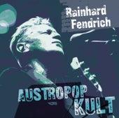 Austropop Kult von Rainhard Fendrich