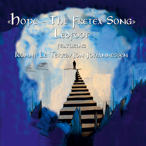 Play & Download Hope - The Fretex Song (feat. Ronni Le Tekrø / Jon Johannessen) by Tim Scott | Napster