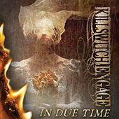 Play & Download In Due Time by Killswitch Engage | Napster