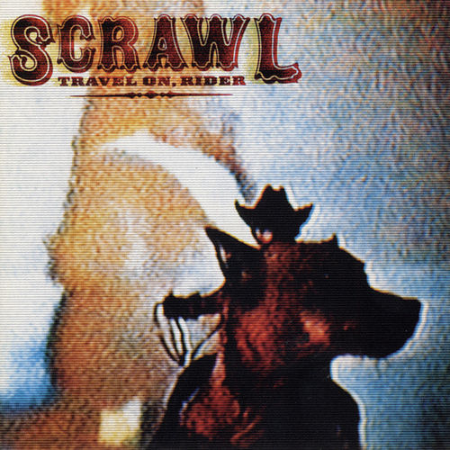 Play & Download Travel On, Rider by Scrawl | Napster
