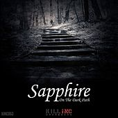 On The Dark Path EP by Sapphire