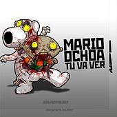 Play & Download Tu Va Ver by Mario Ochoa | Napster