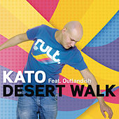 Desert Walk (feat. Outlandish) by Kato
