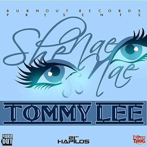 She Nae Nae - Single by Tommy Lee