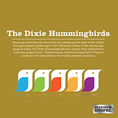 Platinum Gospel: The Dixie Hummingbirds by The Dixie Hummingbirds