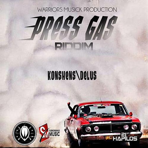 Play & Download Press Gas Riddim - Single by Various Artists | Napster