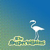Postcards from Paradise by The Supervillains