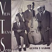 Play & Download Gusto y Sabor by Vieja Trova Santiaguera | Napster