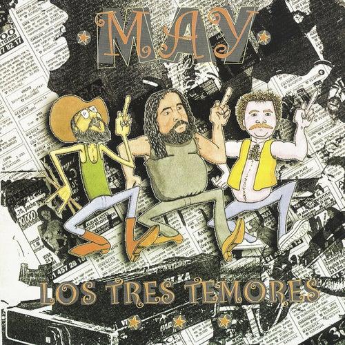 Play & Download Los Tres Temores by El May | Napster