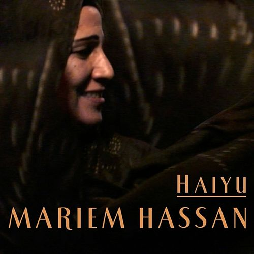 Play & Download Haiyu by Mariem Hassan | Napster