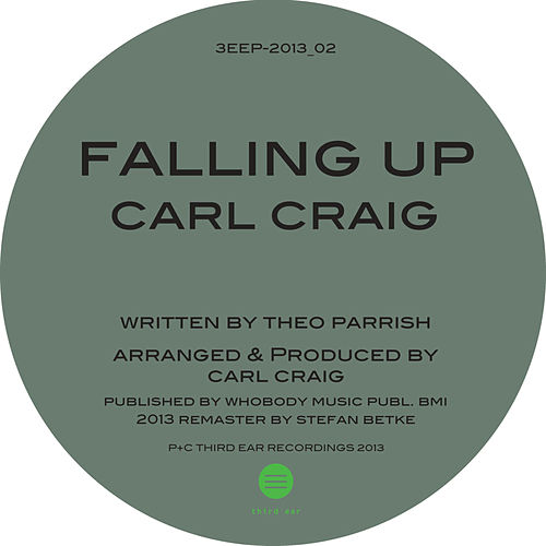 Play & Download Falling Up  (2013 Remaster) by Theo Parrish | Napster