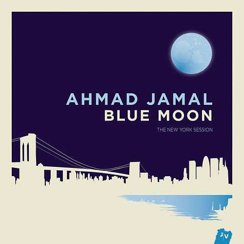 Play & Download Blue Moon by Ahmad Jamal | Napster