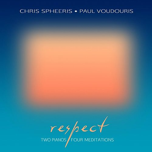 Respect by Chris Spheeris