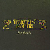 Play & Download Silver Mountain by Deadstring Brothers | Napster