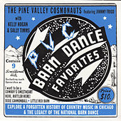 Play & Download Barn Dance Favorites by The Pine Valley Cosmonauts | Napster