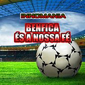Benfica És a Nossa Fé - Inno Benfica by The World-Band