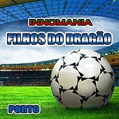 Filhos do Dragão - Inno Porto by The World-Band