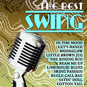 Play & Download The Best Swing by The Swing Big Band | Napster