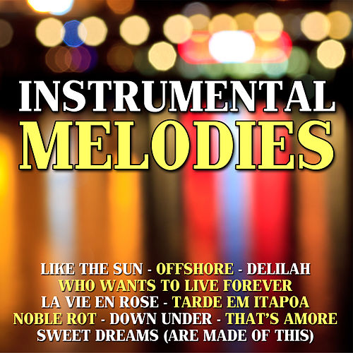 Instrumental Melodies by The Instrumental Orchestra