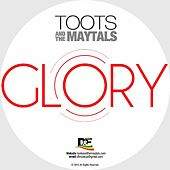 Glory by Toots and the Maytals